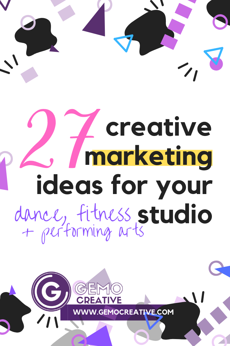 27 creative marketing ideas for your studio (pin)